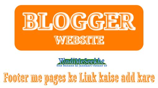 Blogger-website-me-pages-ke-link-footer-me-kaise-rakhe