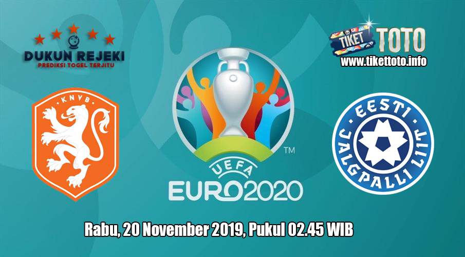 Prediksi Euro Qualification Belanda VS Estonia 20 November 2019