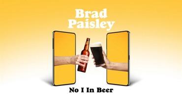 No I in Beer Lyrics - Brad Paisley