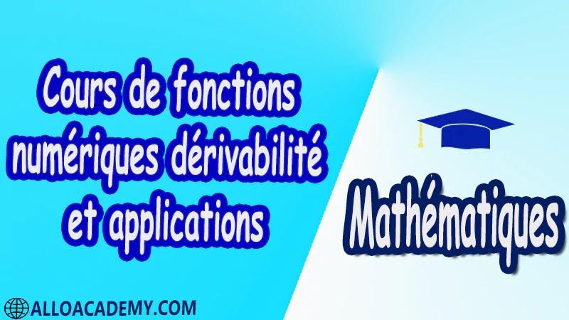 Cours de fonctions numériques dérivabilité et applications Mathématiques, Maths, Analyse 1, Les réels, Les fonctions d'une variable réelle, Limites d'une fonction, Fonctions usuelles, Continuité des fonctions, Dérivée d'une fonction, Les suites, Equations différentielles, Propriétés de IR , Cours , résumés , exercices corrigés , devoirs corrigés , Examens corrigés , prof de soutien scolaire a domicile , cours gratuit , cours gratuit en ligne , cours particuliers , cours à domicile , soutien scolaire à domicile , les cours particuliers , cours de soutien , des cours de soutien , les cours de soutien , professeur de soutien scolaire , cours online , des cours de soutien scolaire , soutien pédagogique.