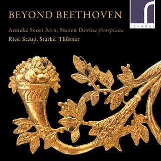 Beyond Beethoven - Ries, Steup, Starke, Thürner; Anneke Scott, Steven Devine; Resonus Classics