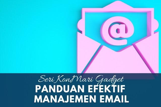 panduan efektif manajemen email