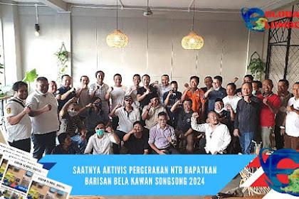 Saatnya Aktivis Pergerakan NTB Rapatkan Barisan Bela Kawan Songsong 2024