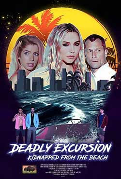 Deadly Excursion: Kidnapped from the Beach (2021)