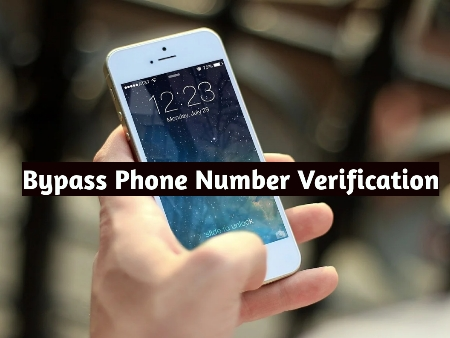 Top 6 Methods Of Bypass Phone Number Verification In 2020 - New Method