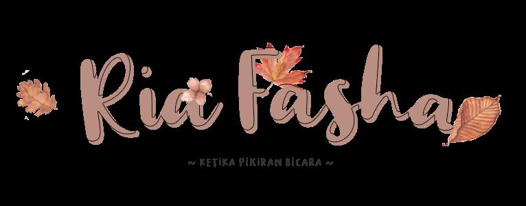 Ria Fasha Personal Blog