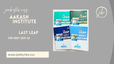 Aakash Last Leap Package& Solution For NEET 2021-22 Download Now!