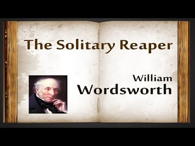 "Summary of ""The Solitary Reaper"" by William Wordsworth"