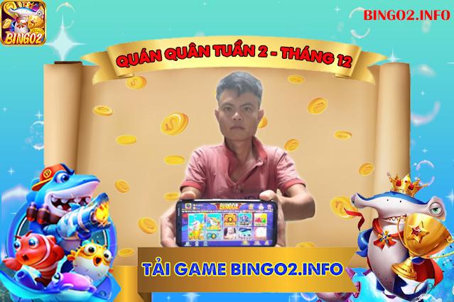 Quán quân bắn cá Bingo2 - Tuần 2 Tháng 12