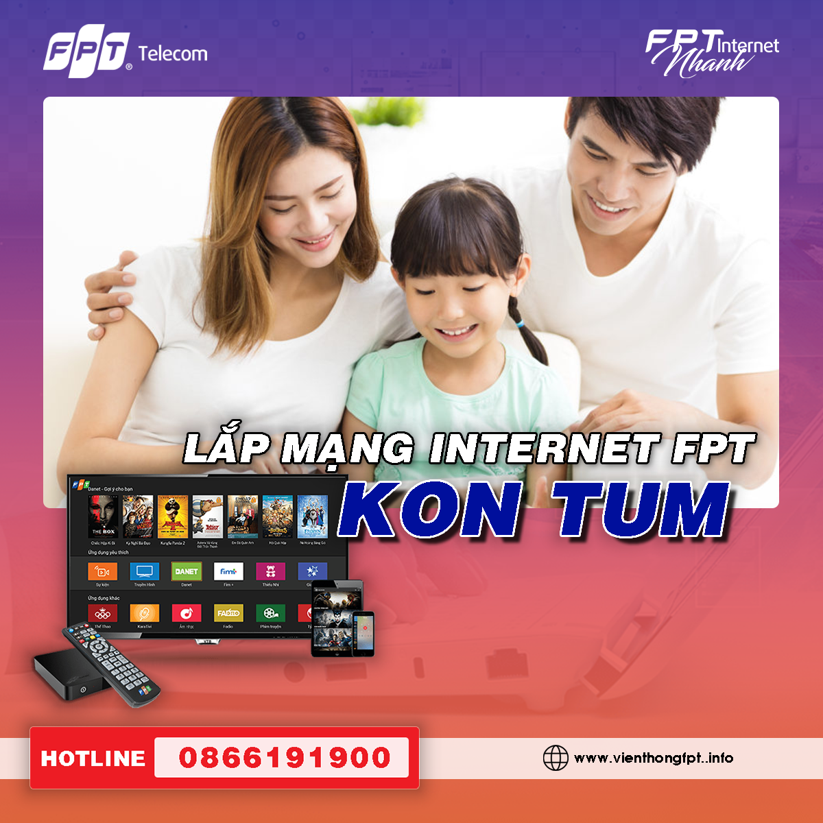 Đăng ký Internet FPT tại Kon Tum - Miễn phí lắp đặt - Trang bị Modem Wifi