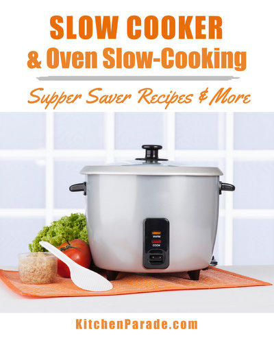 Slow Cooker & Oven Slow-Cooking Recipes ♥ KitchenParade.com, supper savers, sides and more.