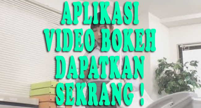 Bokeh Full JPG Aplikasi Video Bokeh