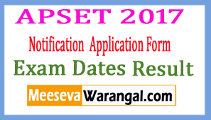 APSET Notification 2017 Application Form Exam Dates Result