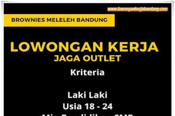 Lowongan Kerja Karyawan Jaga Outlet Brownies Meleleh Bandung
