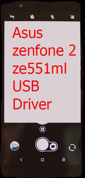 Asus zenfone 2 ze551ml USB Driver