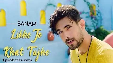 Likhe Jo Khat Tujhe Lyrics in Hindi Font | 2020 New Version | Sanam Puri, Mohd. Rafi