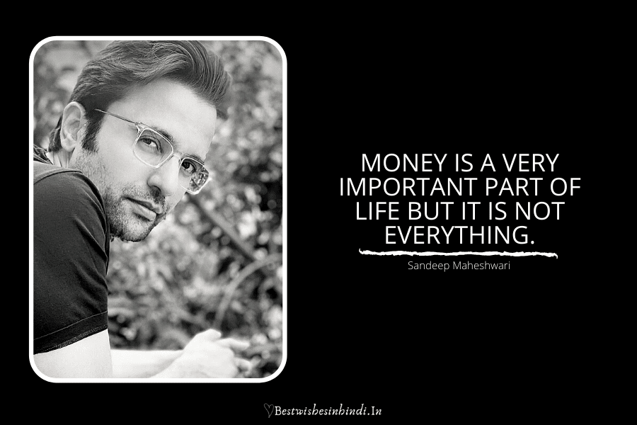 sandeep maheshwari quotes about life, sandeep maheshwari inspirational quotes