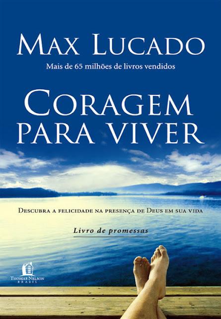 Coragem para Viver Max Lucado