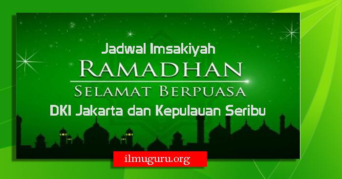 Jadwal Imsakiyah DKI Jakarta dan Kepulauan Seribu