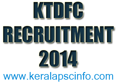 KTDFC RECRUITMENT 2014, KTDFC 2014,