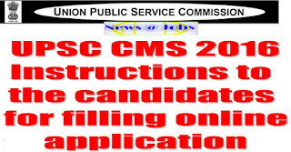 upsc+cms+2016+instructions+online+apply