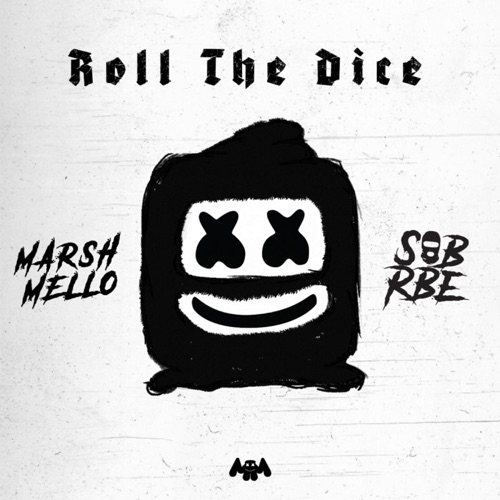 Marshmello & SOB X RBE - Roll the Dice - EP [iTunes Plus AAC M4A]