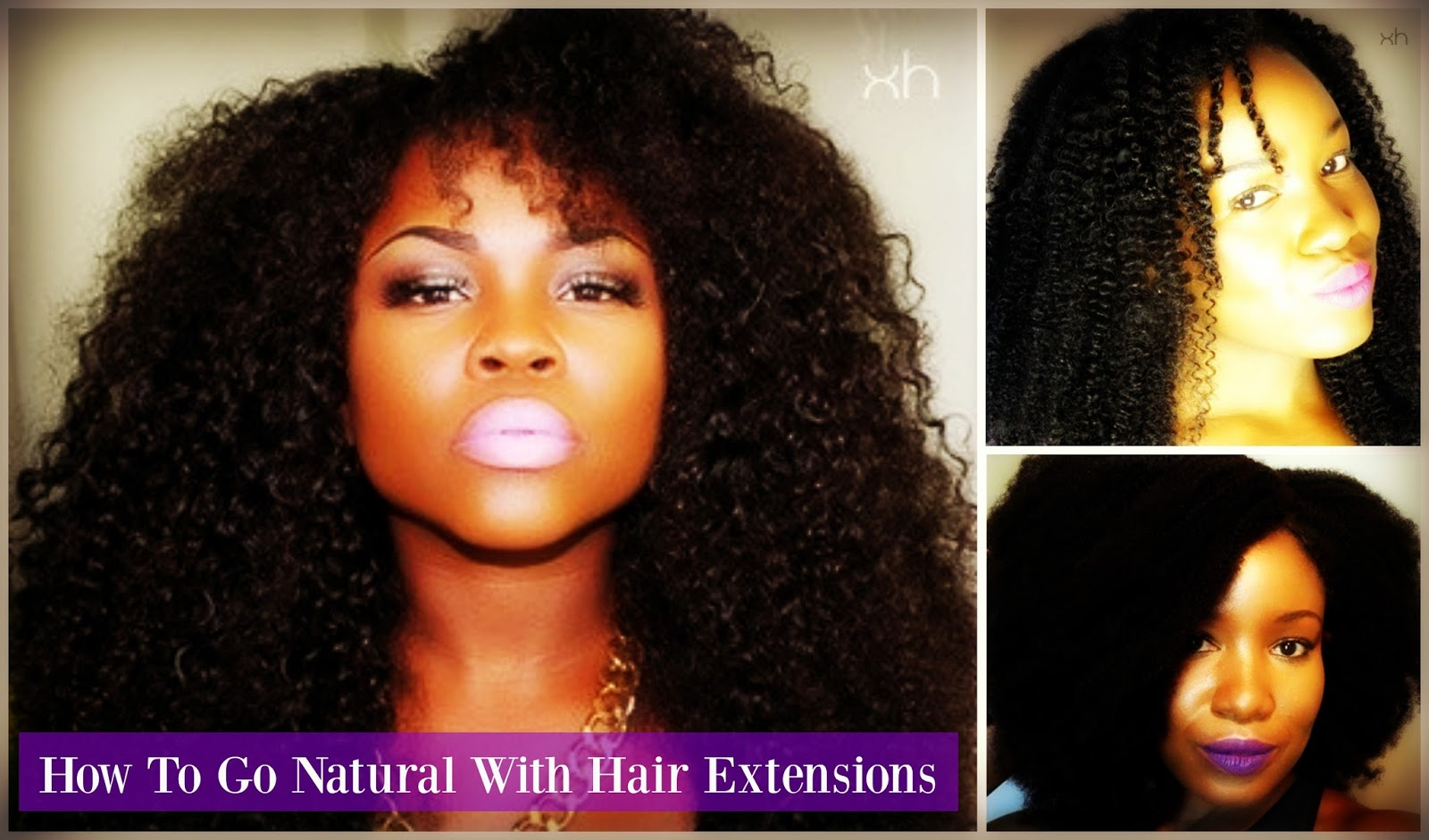 How To Go Natural With Hair Extensions