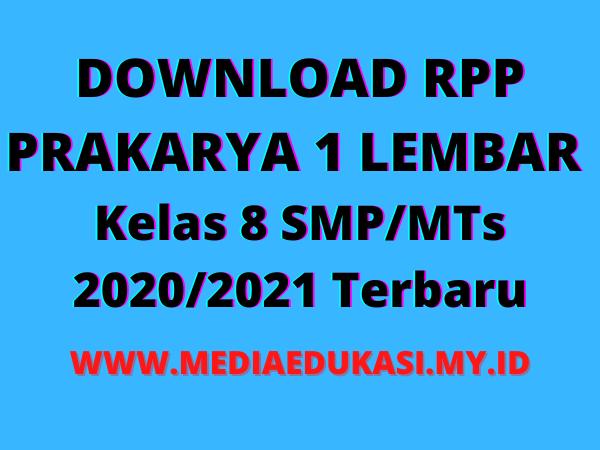 RPP Prakarya 1 Lembar Kelas 8 semester 1 SMPMTs K13 Revisi 2020