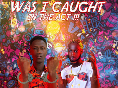 Music: Olabillionz Ft. Sorskido –Was I Caught In The Act [Prod by, Jaytunez]