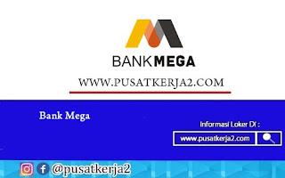 Lowongan Kerja SMA SMK D3 S1 Bank Mega Agustus 2020