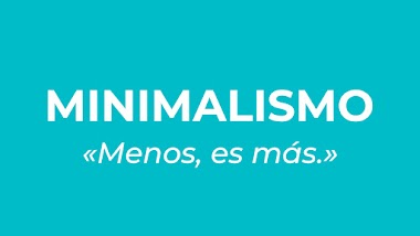 Minimalismo: menos, es más