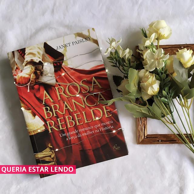 Li até a página 100 e... #101 - A Rosa Branca Rebelde