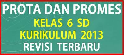 Prota dan Promes Kelas 6 SD Kurikulum 2013 Revisi Terbaru