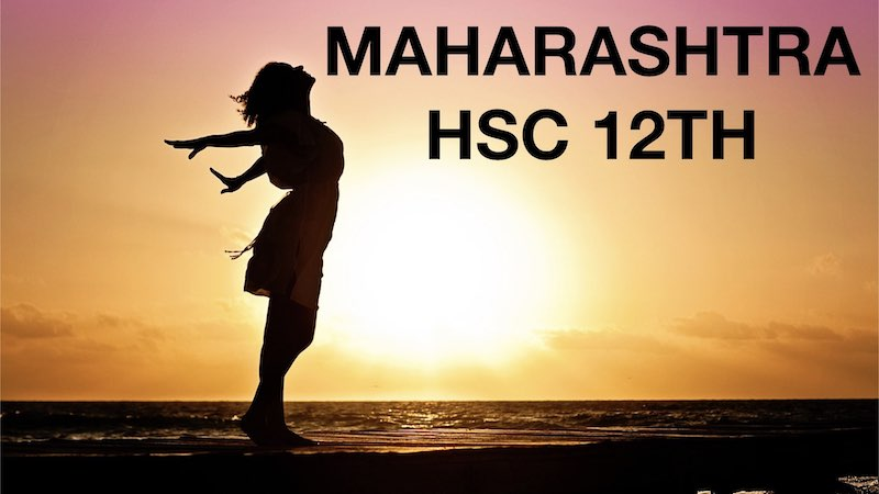 Maharashtra HSC 12th Standard Syllabus.