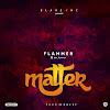 [music] Flammer - Matter