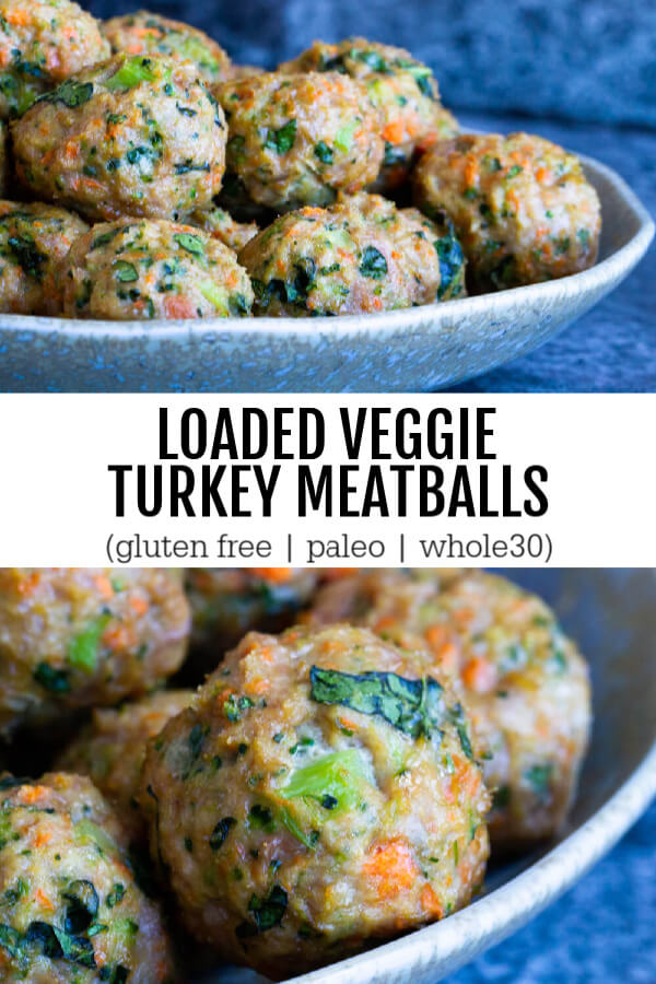 LOADED VEGGIE TURKEY MEATBALLS (GLUTEN FREE, PALEO, WHOLE30)
