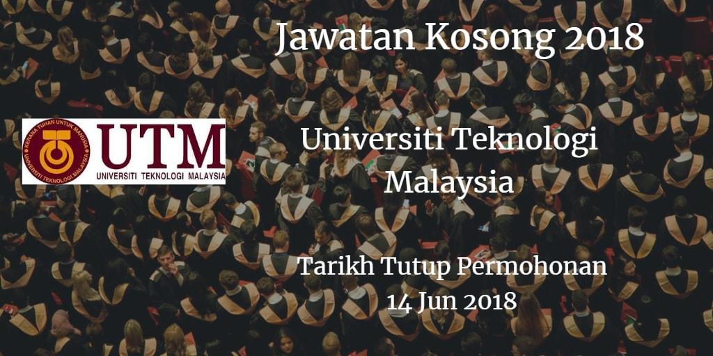 Jawatan Kosong UTM 14 Jun 2018