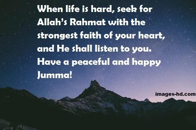 When life is hard seek rahmat of allah on jumma mubarak