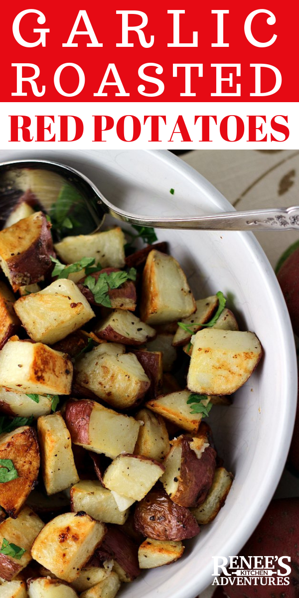 Garlic Roasted Potatoes - Easy side dish made with red potatoes that cook up crispy on the outside and creamy on the inside. Flavored with garlic that roasts along with the potatoes. #potatoes #roastedpotatoes #redpotatoes #easyrecipe