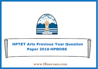 HPTET Arts Previous Year Question Paper 2018-HPBOSE