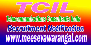 TCIL (Telecommunications Consultants India) Recruitment Notification 2016