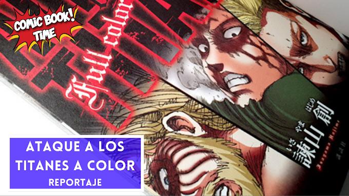 """Reportaje Fotográfico: Tomo 1 a color de """"Ataque a los titanes"""" (Attack on titan full color edition 1)"""