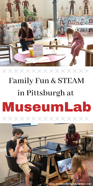 Family Fun & STEAM in Pittsburgh at MuseumLab