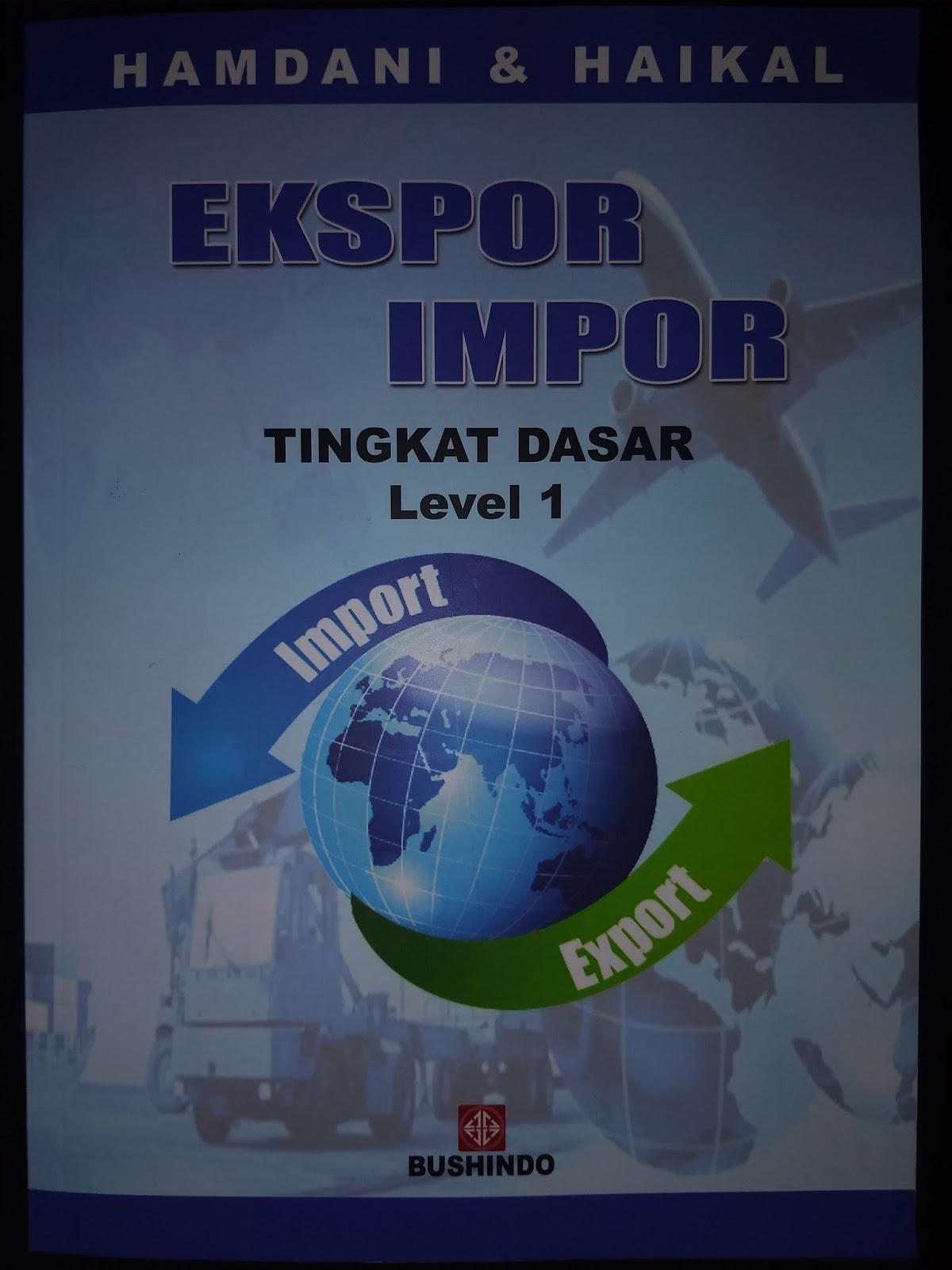 Buku Ekspor-Impor Tingkat Dasar - Level 1