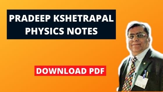 [PDF] Download Pradeep Kshetrapal Notes For Class 11 And Class 12