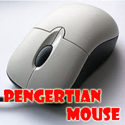 Pengertian Mouse