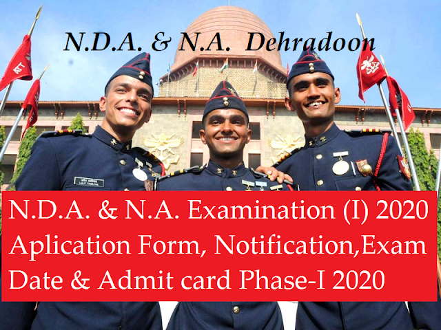 N.D.A. or N.A. Examination Application Form(Out), Exam Date and Notification Phase-I 2020  examsupporter.xyz