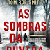 """As Sombras da Dúvida"" de Tom Rob Smith 