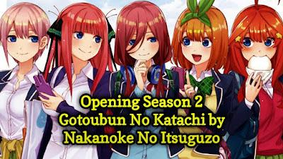 [Lirik+Takarir Indonesia] Gotoubun No Katachi-Opening Season 2 Gotoubun No Hanayome