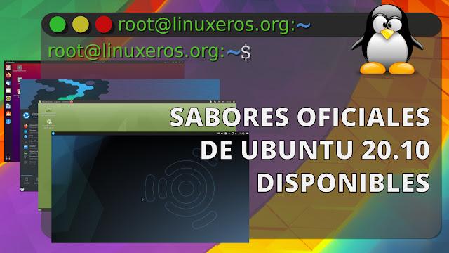 Disponibles los sabores oficiales de Ubuntu 20.10